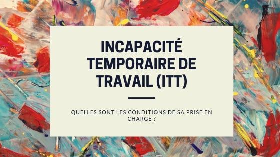 INCAPACITÉ TEMPORAIRE DE TRAVAIL